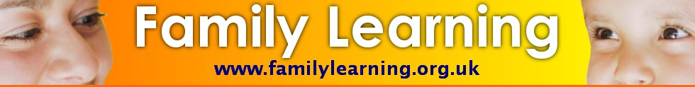 Family Learning - helping parents to help children learn